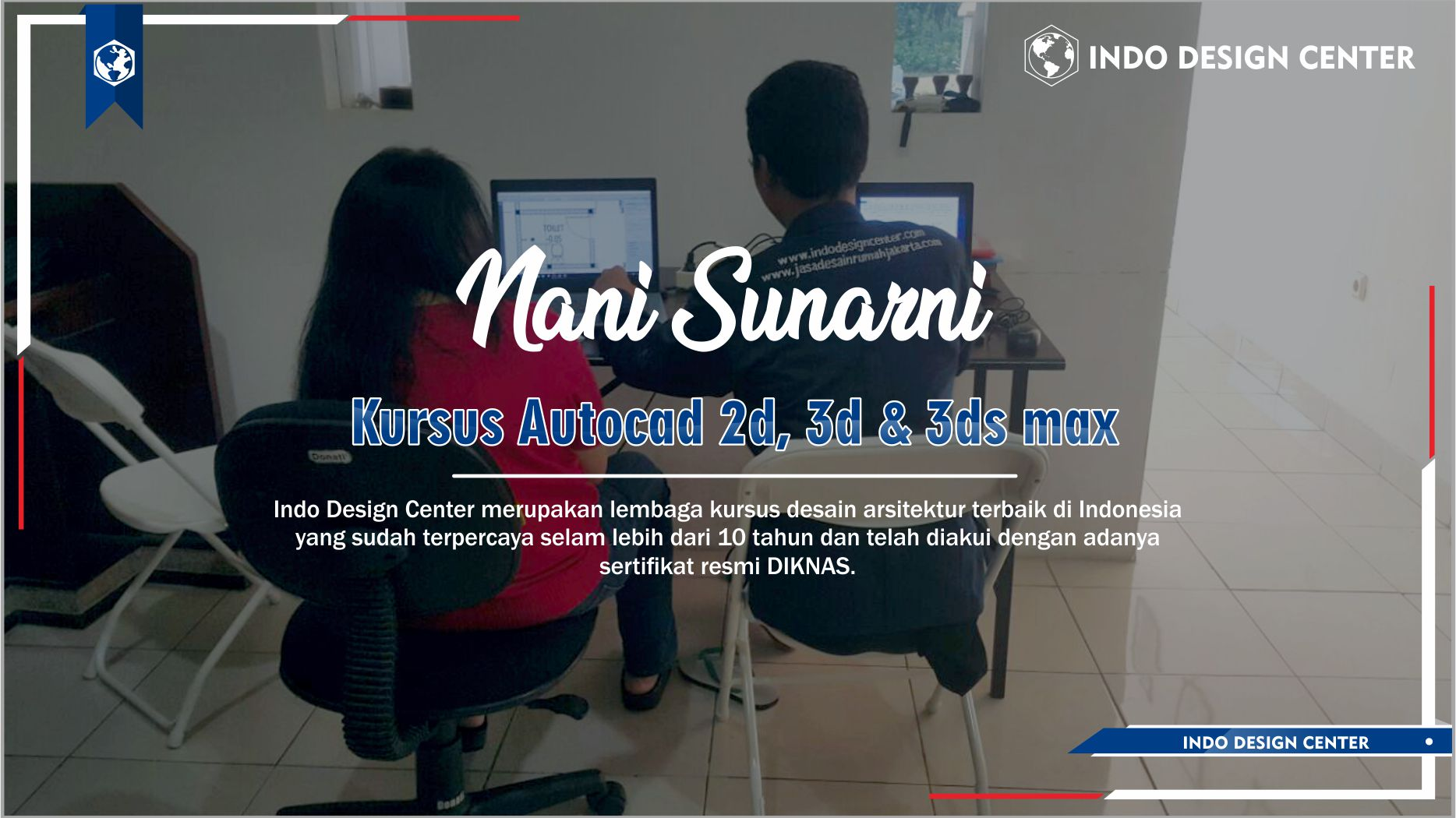 Kursus Autocad 2D, 3D & 3ds Max Pabean Surabaya Nani Sunarni