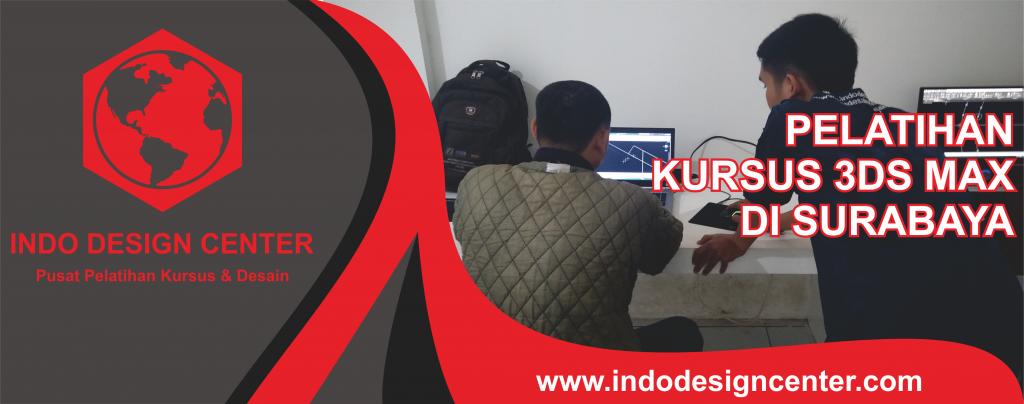 Pelatihan Kursus 3Ds Max Di Surabaya