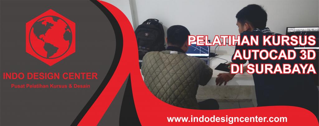 Pelatihan Kursus Autocad 3D Di Surabaya
