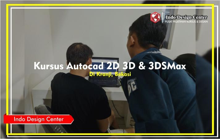Kursus - Autocad - 2D - 3D - 3DSMax - Pak - Emmanuel - Vincent - Indo-Design-Center-Kranji-Bekasi