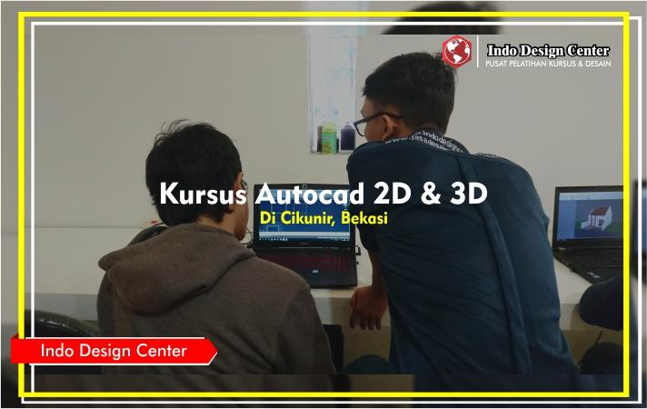 Kursus - Autocad - 2D - 3D - Mas - Giofanny - Wihapratama - Indo-Design-Center-Cikunir-Bekasi