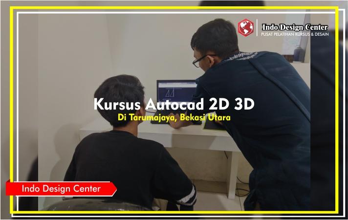Kursus - Autocad - 2D - 3D - Mas - Robika - rahman - Indo-Design-Center-Tarumajaya-Bekasi-Utara