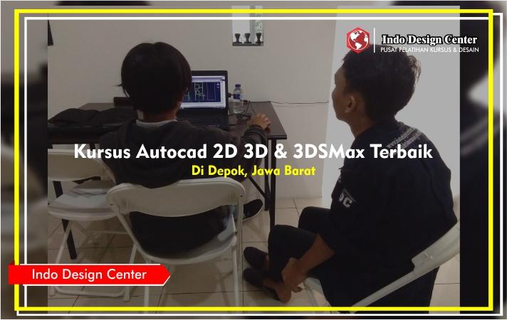 Kursus-Autocad-2D-3D-3DSMax-Terbaik-Bersertifikat-Di-Depok-Jawa-Barat
