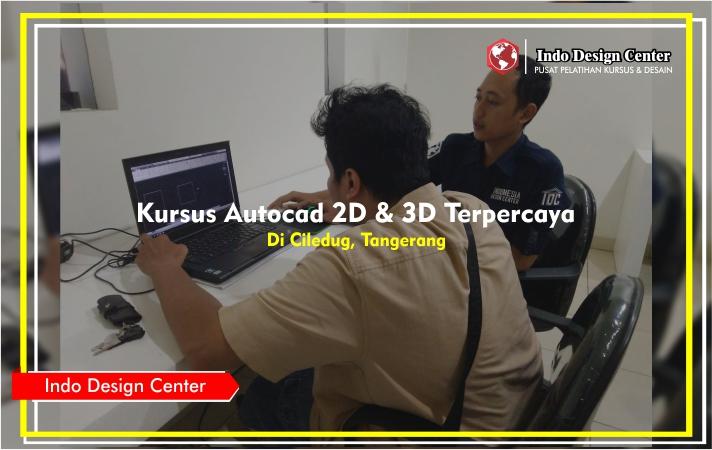 Kursus-Autocad-2D-3D-Terpercaya-Bersertifikat-Di-Ciledug-Tangerang